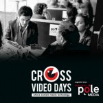 Eure Projekte bei den Cross Video Days in Paris